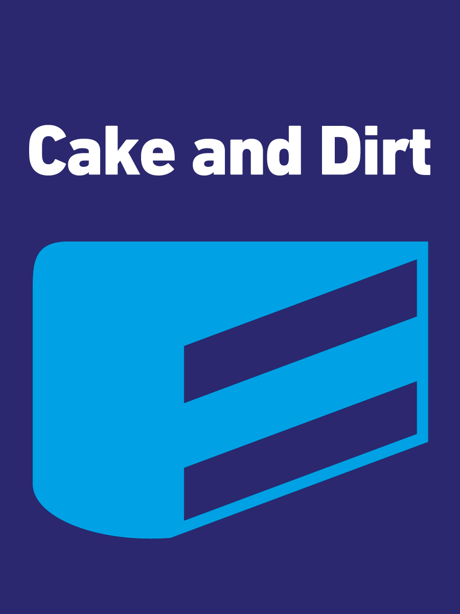 Cake_and_Dirt